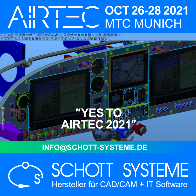 Buy your tickets now, https://airtec.aero/tickets, Engineer, Software, Aerospace, Show, Future mobility, Munich, AIrtec, Schott Systeme, Expo, October 26-28 2021, Airtec, Airtec 2021, Airtec 21, Trade fair, Aerospace, Aviation, additive Manufacturing, IT, CAD, Schott Systeme, October 26 bo 28 2021, International trade fair, exhibition, conference, B2B, Airtec, Schott, Systeme, CAD, CAM, IT Software, computer, graphics, Exhibiting, Schott Systeme CAD CAM IT Software Exhibitor at AIRTEC 2021, October 26-28 at MTC Munich, Germany. International Trade fair for Aerospace and Future mobility. The show opens soon - buy your ticket now!