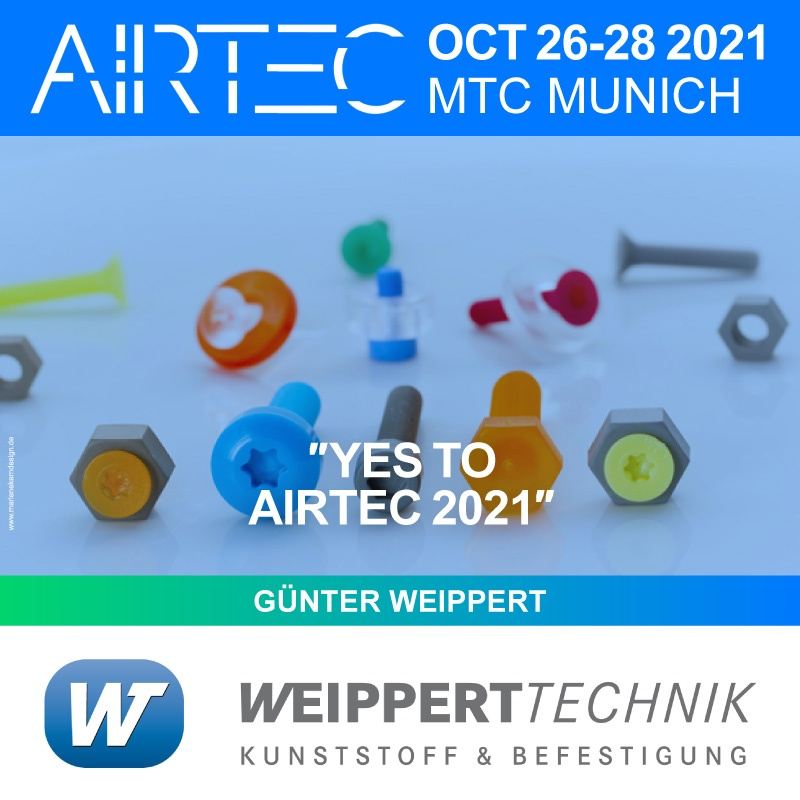 Reinforced, plastic screws, nuts, washers, thermoplastic, precision, molded, Weippert, Airtec. Airtec, WEippert, Suppliers, OEM, Research, Development, R & D, AIRTEC 2021, AIRTEC Munich, Airtec 21, Airtec International Trade fair, Aerospace, Future Mobility, Weippert Kunststofftechnik Exhibitor at AIRTEC 2021, October 26-28 at MTC Munich, Germany. International Trade fair for Aerospace and Future mobility. The show opens soon - buy your ticket now!